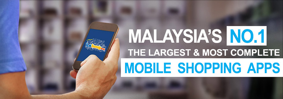 Malaysia's No  1 The Largest & Most Complete Mobile Shopping