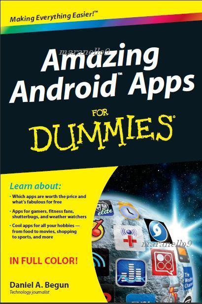 Amazing Android Apps For Dummies Latest Very Popular Full Ebook
