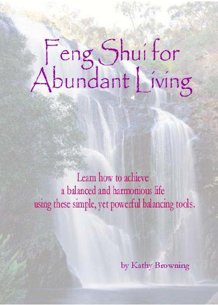 Feng Shui for Abundant Living. Live Harmoniously with Good Energy Now
