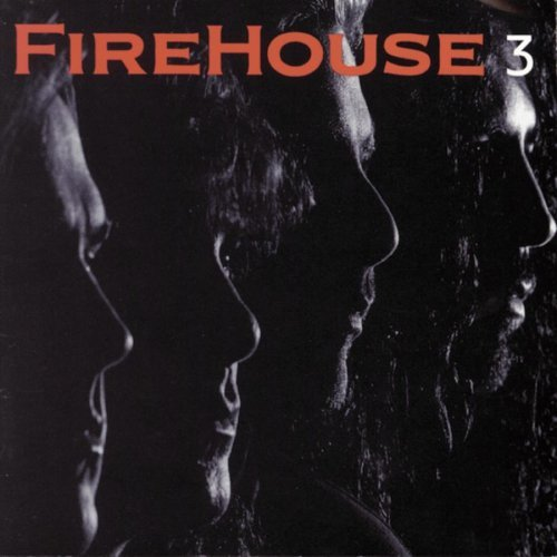 FIREHOUSE FIREHOUSE 3  ORIGINAL AUDIO CD FROM USA