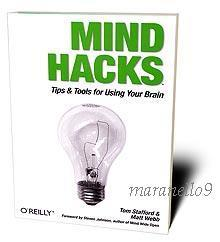 Mind Hacks: Tips & Tricks for Using Your Brain