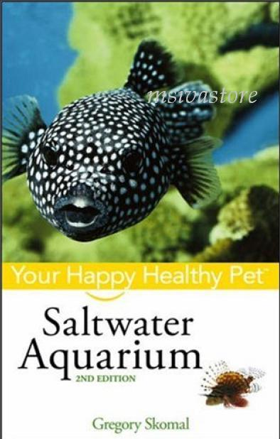 Saltwater Aquarium : Your Happy Healthy Pet Premium Ebook