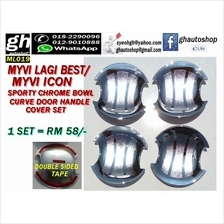MYVI ICON / MYVI LAGI BEST SPORTY CHROME DOOR HANDLE CURVE GARNISH SET