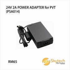 24V 2A POWER ADAPTER for PVT (PSA014)