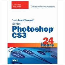 Sams Teach Yourself Adobe Photoshop CS3 in 24 Hours. Must Have!