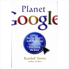 Planet Google One Company's Audacious Plan to Organize Hardcover Book