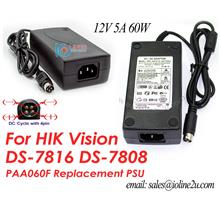 12V 5A 60W 4 Pin Power supply PAA060F replacement HIK Vision DS-7816 D