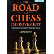 The Road to Chess Improvement , Must Have for Every Chess Player