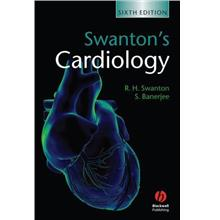 Swantons Cardiology 6th Edition eBook: Clinical Practice Concise Guide
