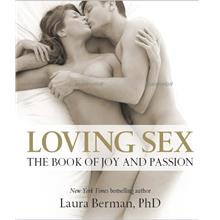 Bestseller:Loving Sex: The book of joy and passion by Laura Berman PhD