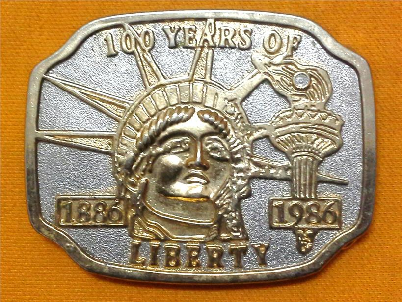1986 100 YEARS OF LIBERTY BELT BUCKLE