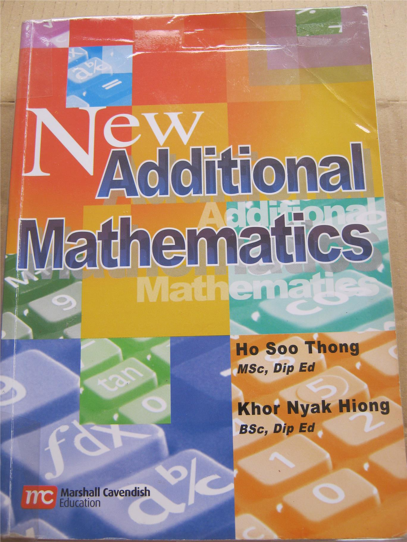 2nd hand: New Additional Mathematics ISBN: 9789814210188