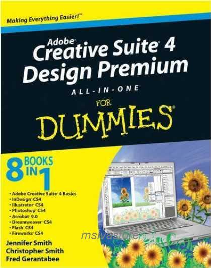 Adobe Creative Suite 4 Design Premium All-in-One For Dummies 8 in 1