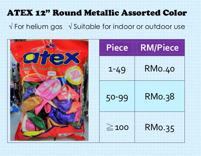 "Atex 12"" Round Balloon Metallic Assorted Colors RM0.35 Per Piece"
