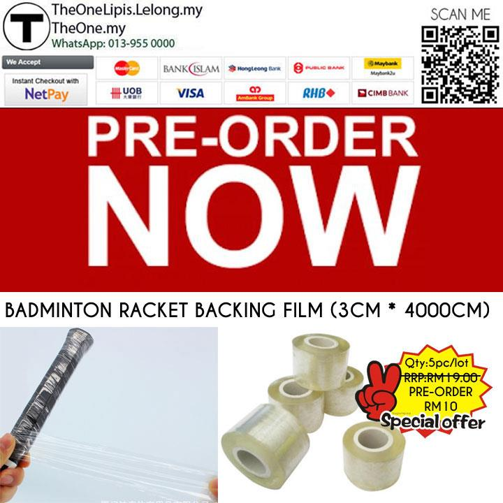 BADMINTON RACKET BACKING FILM (3CM * 4000CM)  5pc/lot  ~ PRE -ORDER