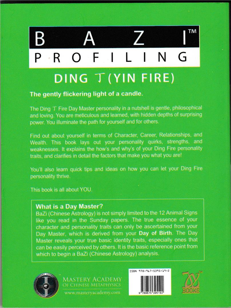 BaZi Profiling - Ding (Yin Fire) by Joey Yap ISBN: 9789675395192