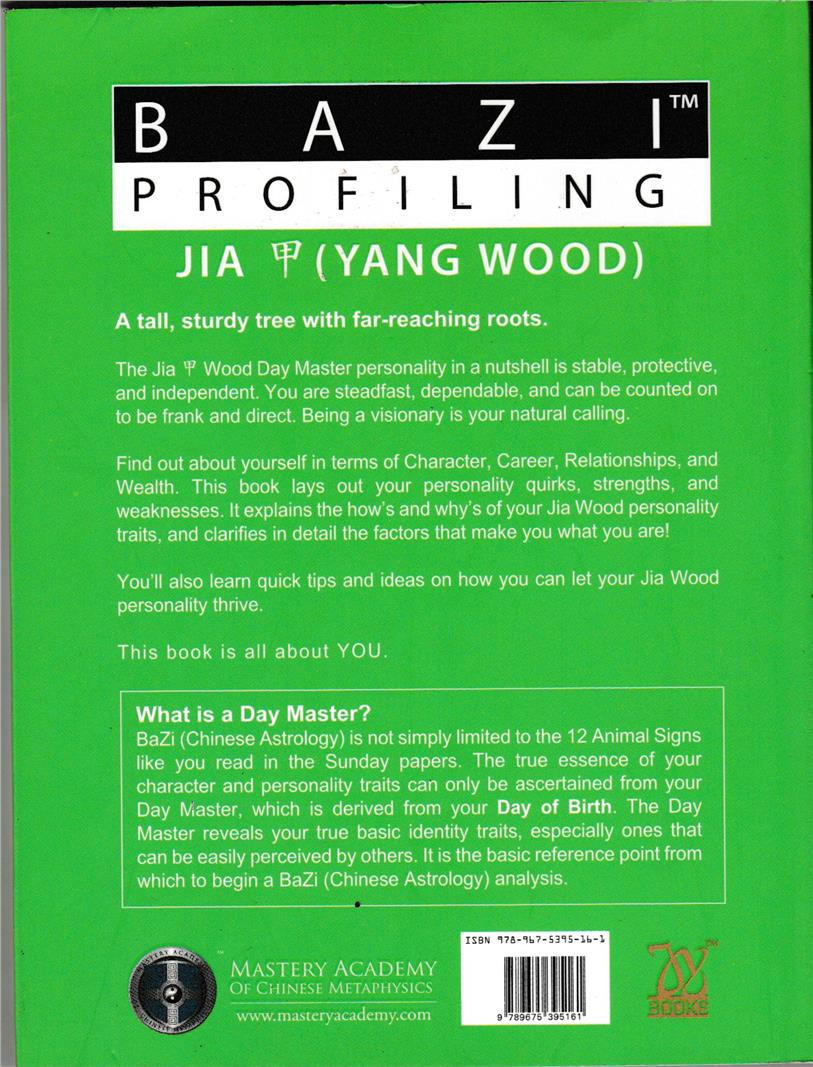 BaZi Profiling - Jia (Yang Wood) by Joey Yap ISBN: 9789675395161