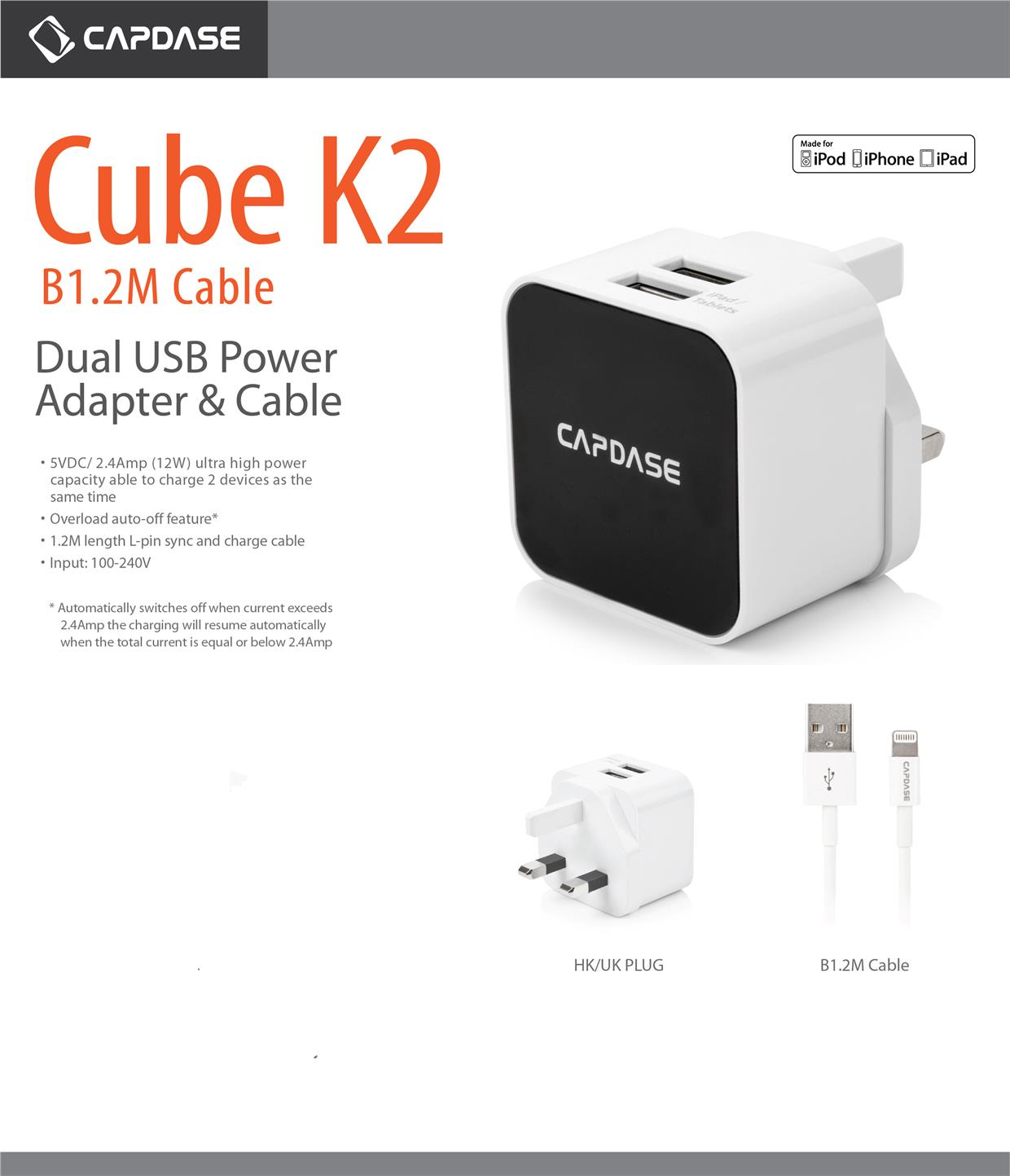 Bdotcom = Capdase Cube K2 Dual USB Power Adaptor and Lightning Cable