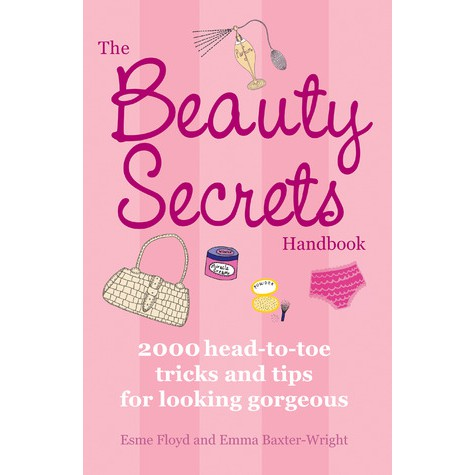 The Beauty Secrets Handbook 2000 Head-to-Toe Tricks