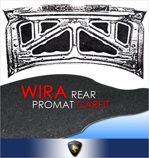 CARFIT Rear Bonnet/Trunk Sound Proof WIRA / ISWARA / WAJA