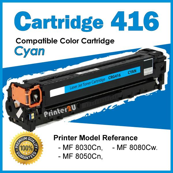 Cartridge 416 Cart Compatible Canon MF8030cn MF8050Cn MF8080Cw Cyan