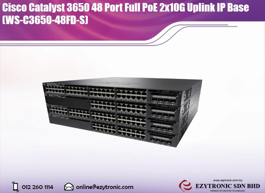 Cisco Catalyst 3650 48 Port Full PoE 2x10G Uplink IP Base Switch