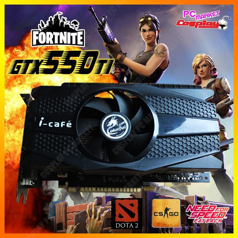 Colorful GTX550Ti 1GB 6pin Graphic Card ( FORTNITE, Dota2) SALES 11.11