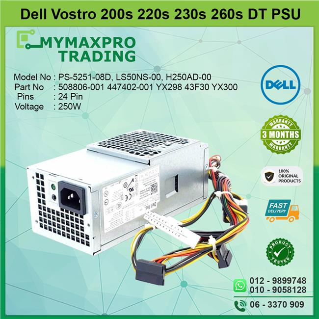 DELL Vostro DT 250W Power Supply PSU YX298 43F30 YX300 124D3