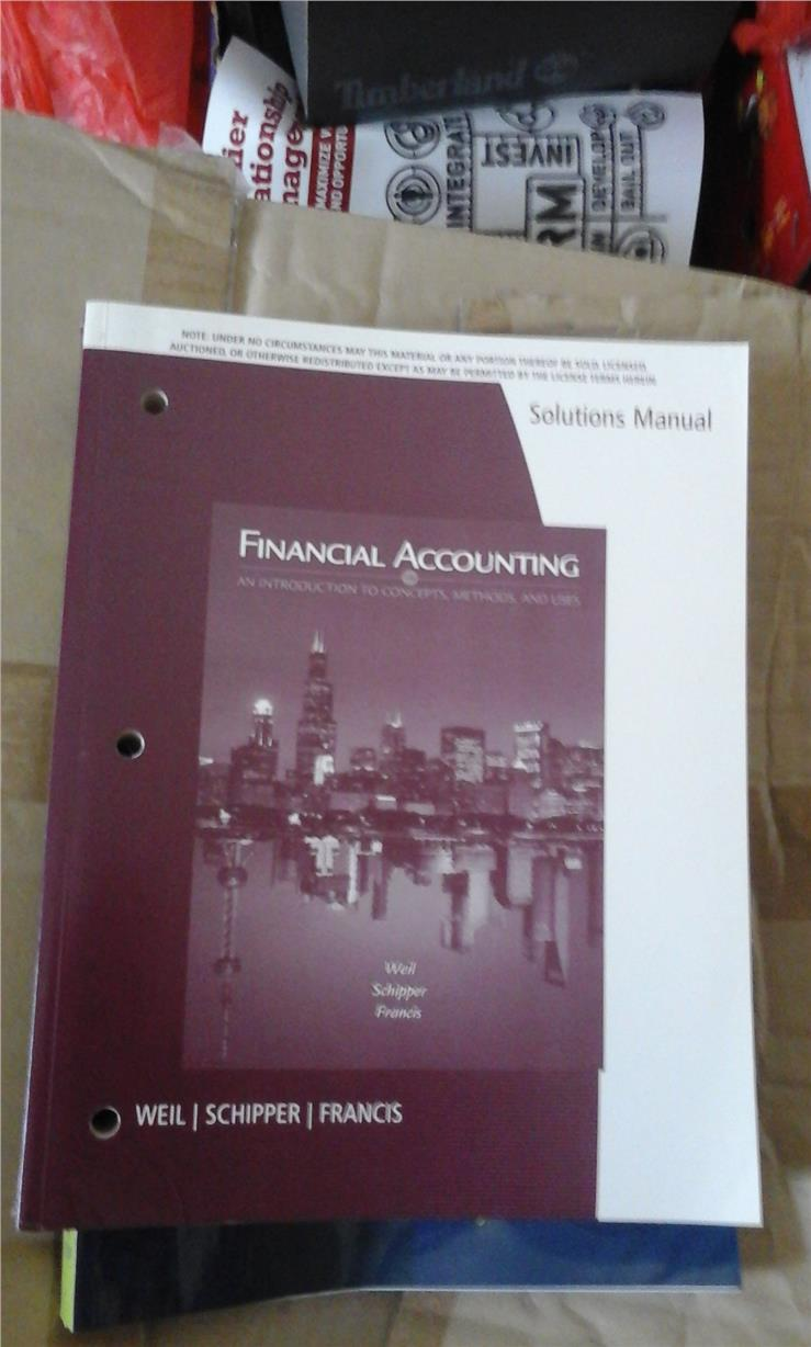 Financial Accounting - Solutions manual by weil, schipper and francis. ‹ ›