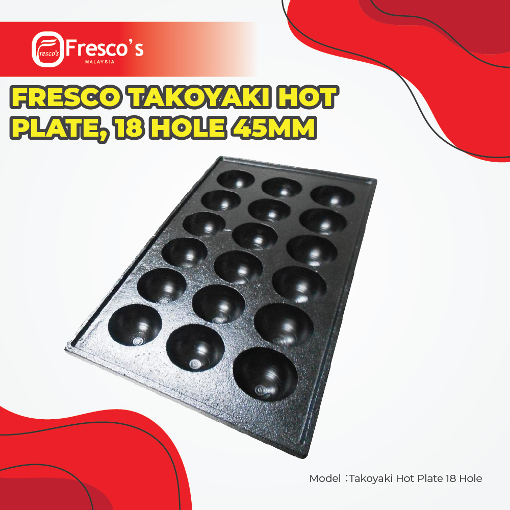 Fresco Takoyaki Hot Plate 18 Hole , 45mm Hole Size