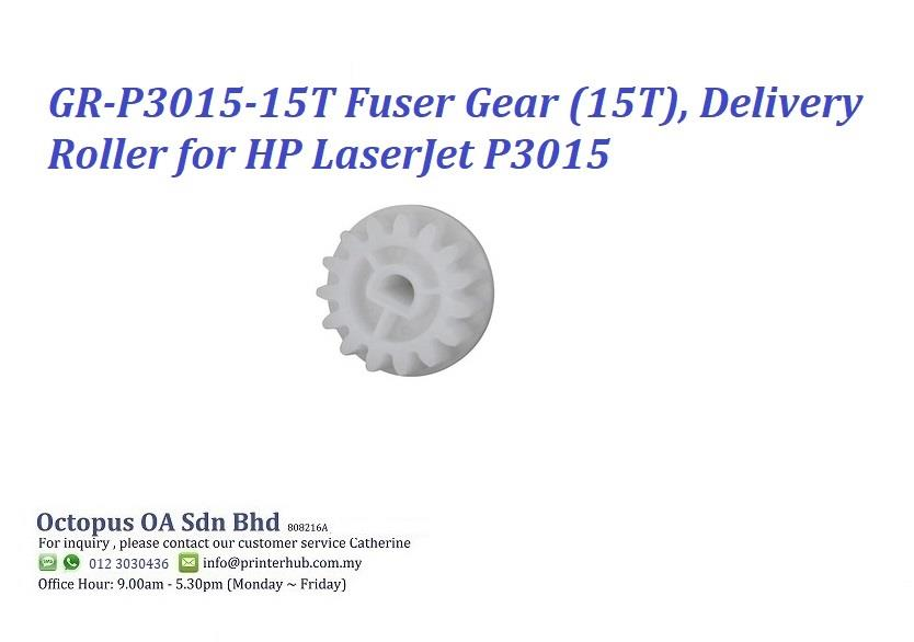 GR-P3015-15T Fuser Gear (15T), Delivery Roller for HP LaserJet P3015