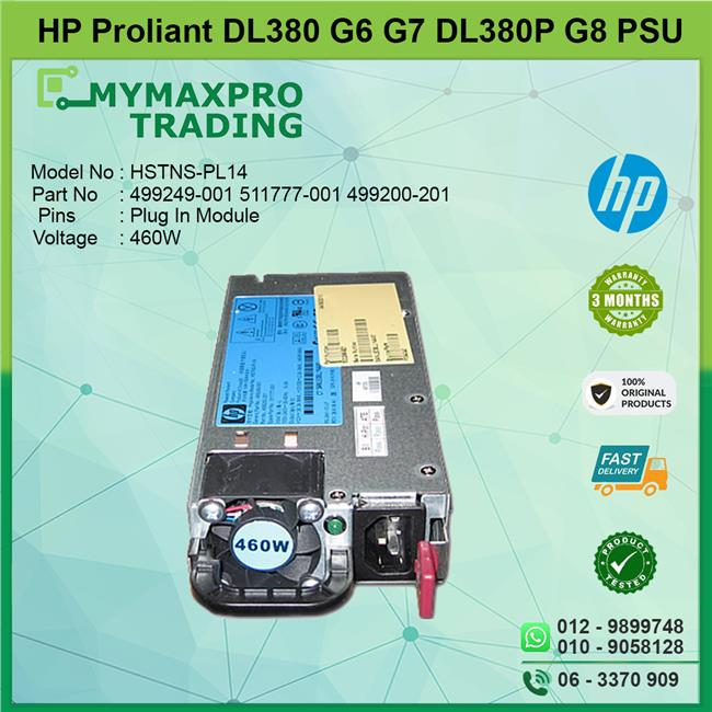 HP Proliant DL380 G6 G7 DL380p G8 PSU 460W 499249-001 HSTNS-PL14