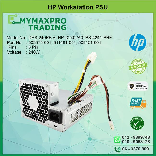 HP Workstation SFF 240W 503375-001 508151-001 611481-001 PSU