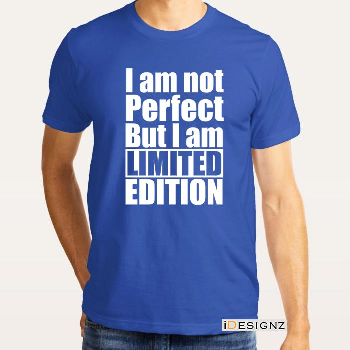 bc592f6a6 I am Not Perfect But I am Limited Edition Men's T-Shirt ID120