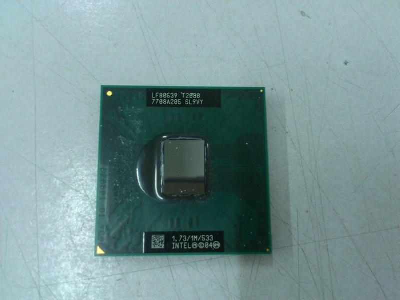 Intel T2080 1.73Ghz Dual Core Processor for Notebook 200613