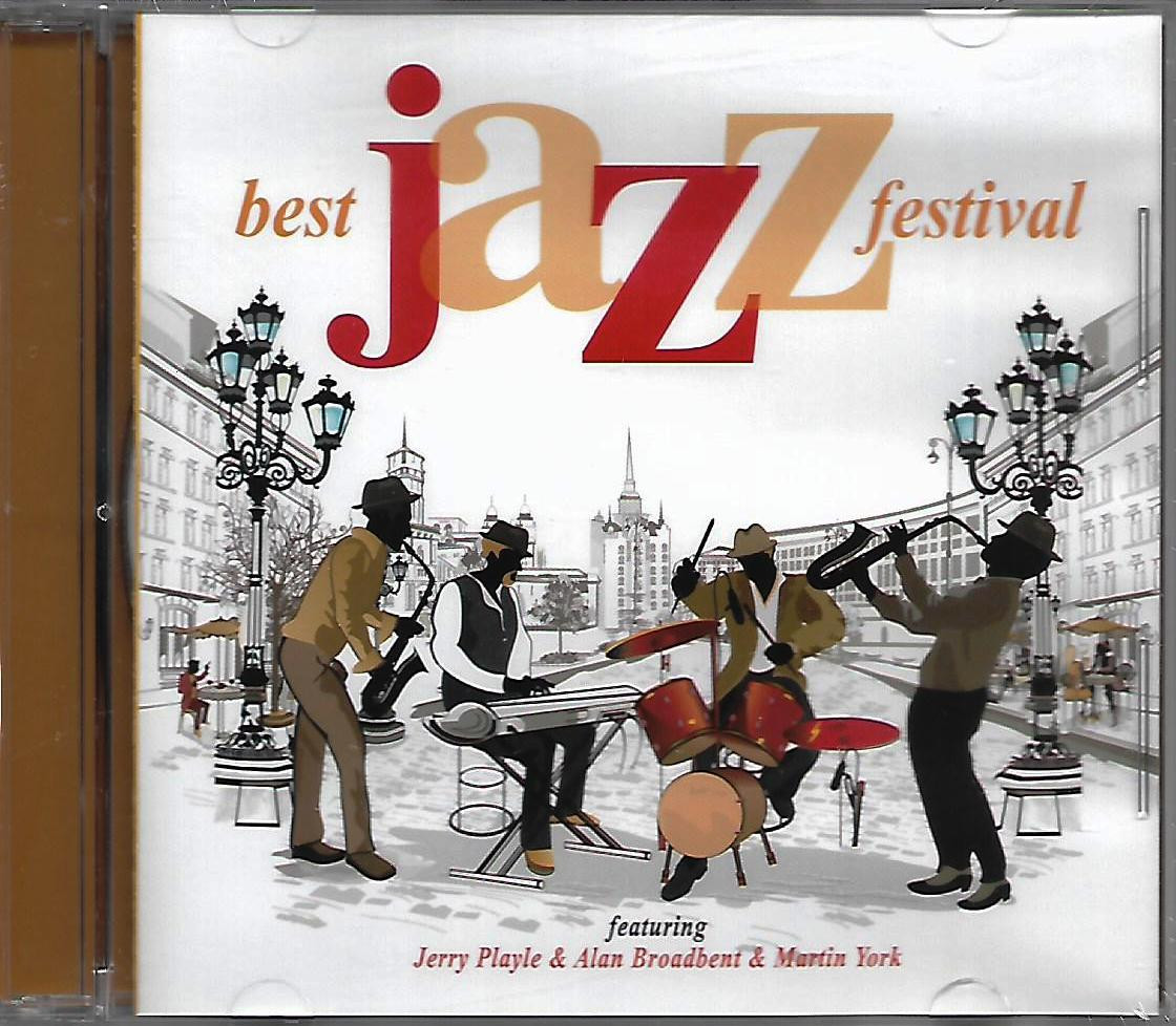 Best Jazz Festival - Jerry Playle, Alan Broadbent  & Martin York