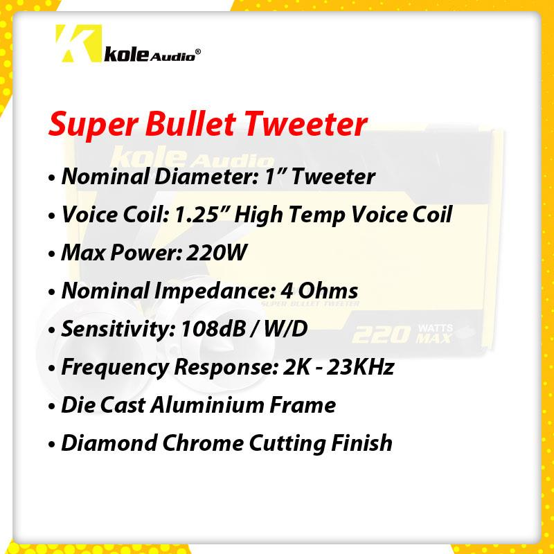 Kole Audio - Bullet Tweeter 220W - QD-TW100