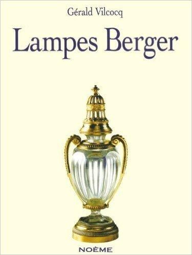 Lampes Berger: A century of history 1898-1998, English edition