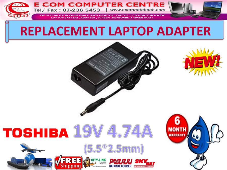 LAPTOP ADAPTER FOR TOSHIBA SERIES 19V 4.74A (5.5MM*2.5MM)