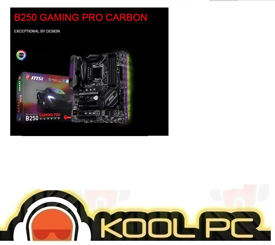 # MSI B250 GAMING PRO CARBON Intel Socket 1151 Motherboard