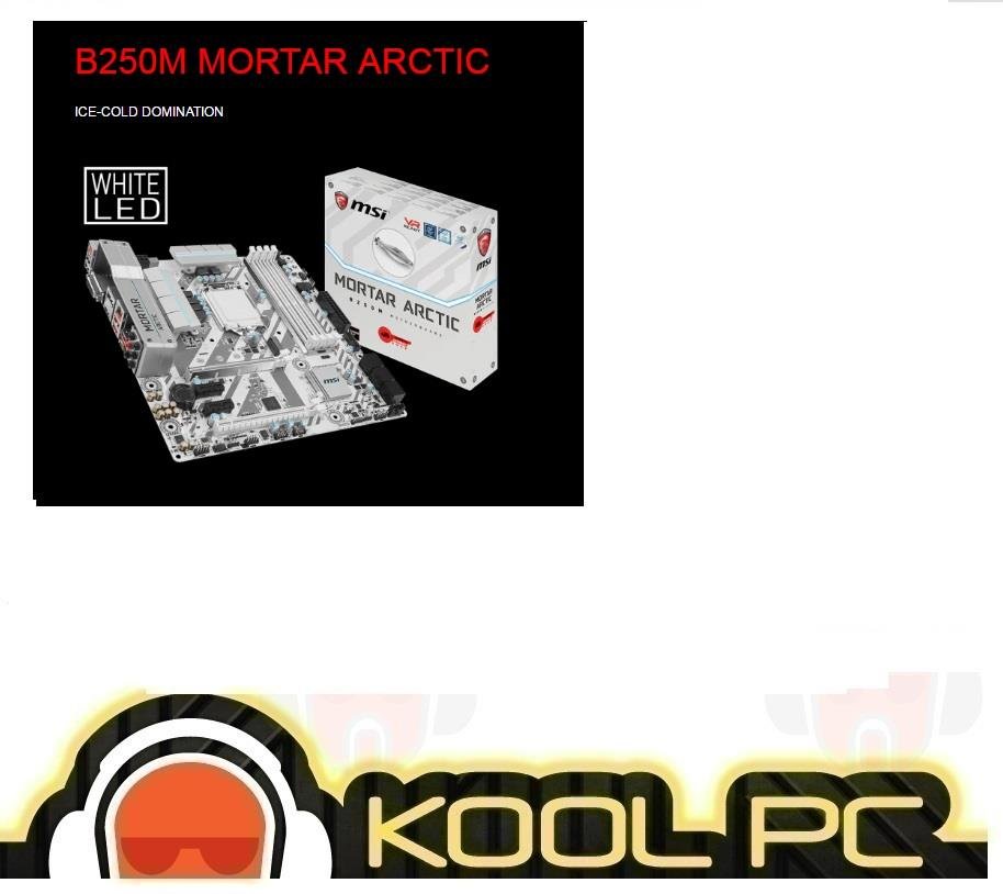# MSI B250M MORTAR ARCTIC Intel Socket 1151 Motherboard