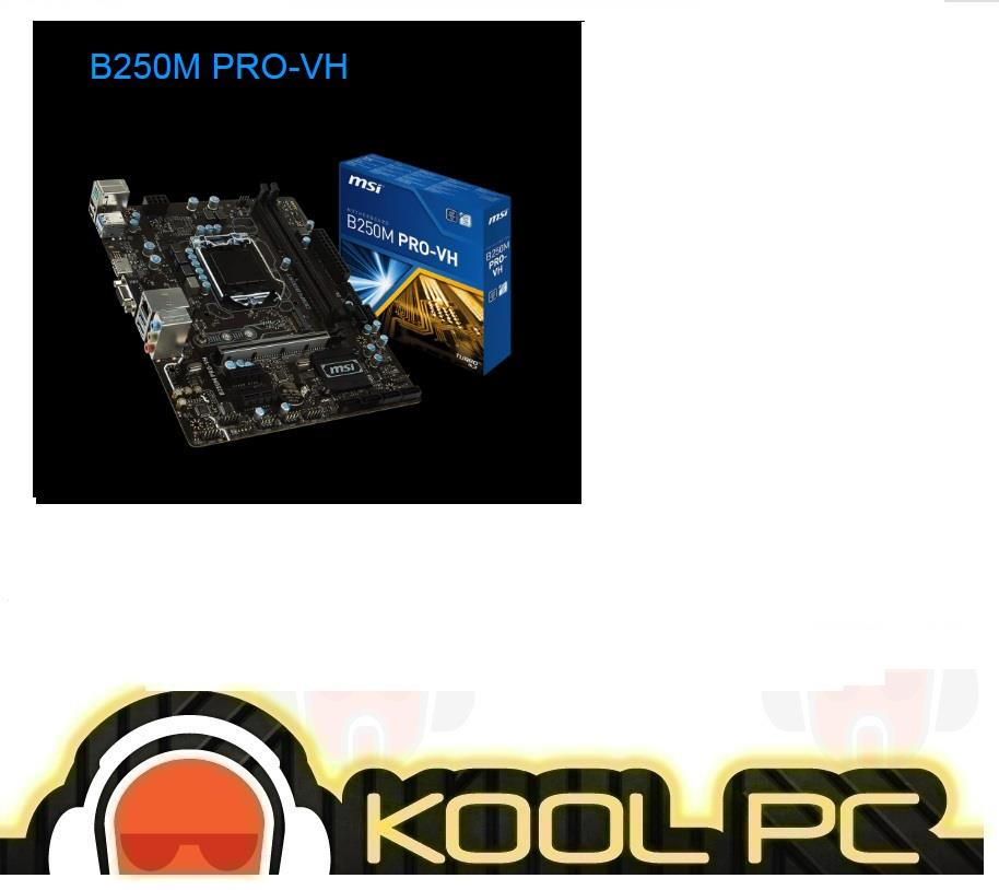# MSI B250M PRO-VH Intel Socket 1151 Motherboard