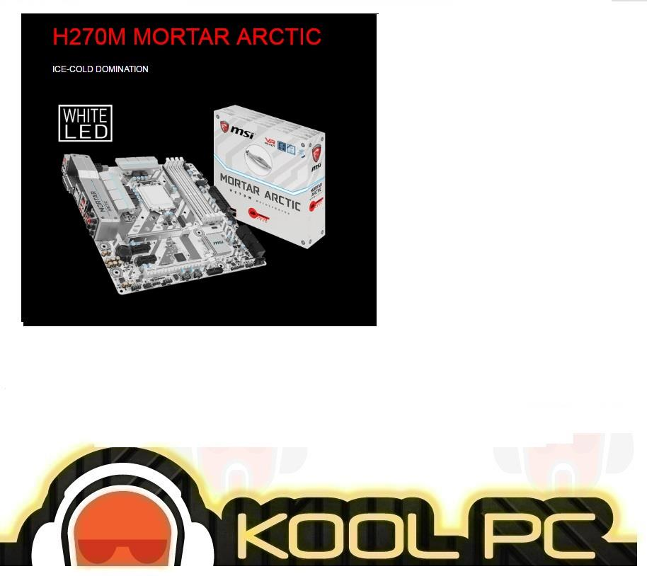 # MSI H270M MORTAR ARCTIC - Intel Socket 1151 Motherboard