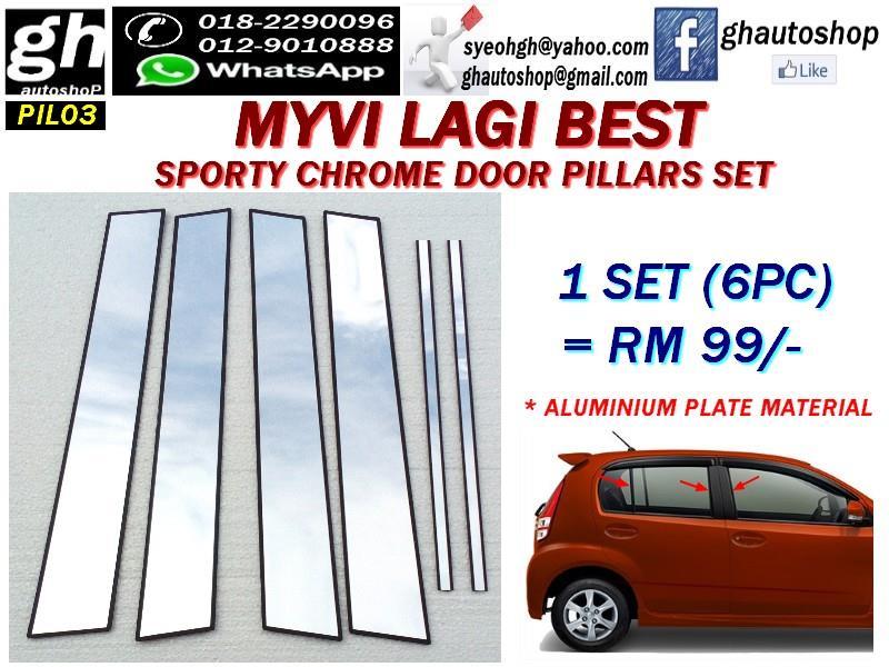 MYVI ICON / MYVI LAGI BEST SPORTY CHROME DOOR PILLARS SET (6PCS)