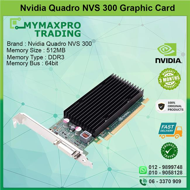 NVIDIA Quadro NVS 300 512MB DDR3 64bit DMS-59 Graphic Card 632486-001