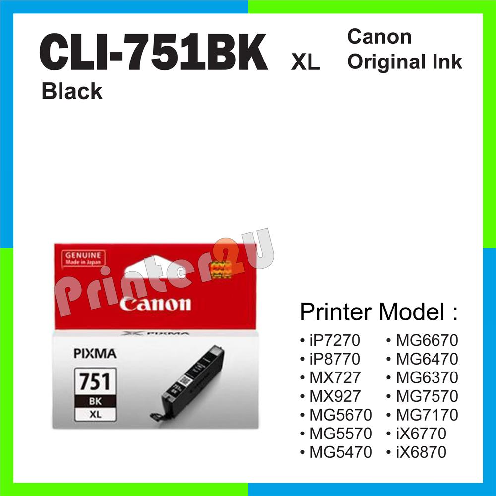Ori Canon Original CLI-751 BK XL Black iP8770 MG5670 MG5570 MG5470