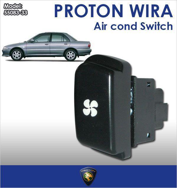 Proton Wira Makeup: ORIGINAL Proton WIRA Air Cond Switch (end 1/9/2019 10:38 PM