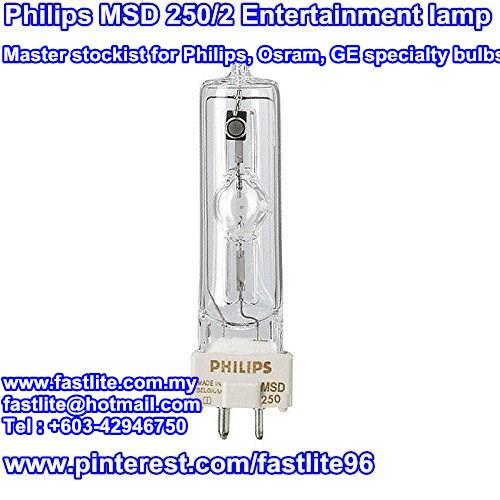 Philips MSD 250/2 Broadway Entertainment lamp