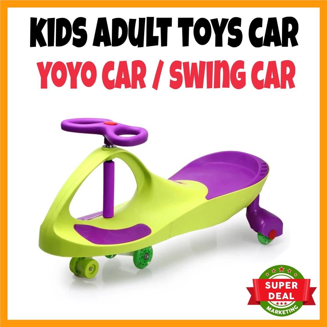 PREMIUM Kid Children Toys Car Self Powered Ride-On YOYO Car Swing Car