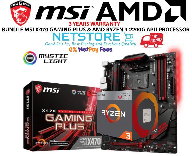 PWP MSI X470 GAMING PLUS & AMD RYZEN 3 2200G APU PROCESSOR